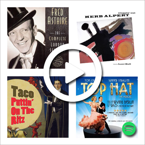 "Listen to ""Puttin' on the Ritz"" on Spotify, performed by Fred Astaire, Herb Alpert, Gregory Porter and more."
