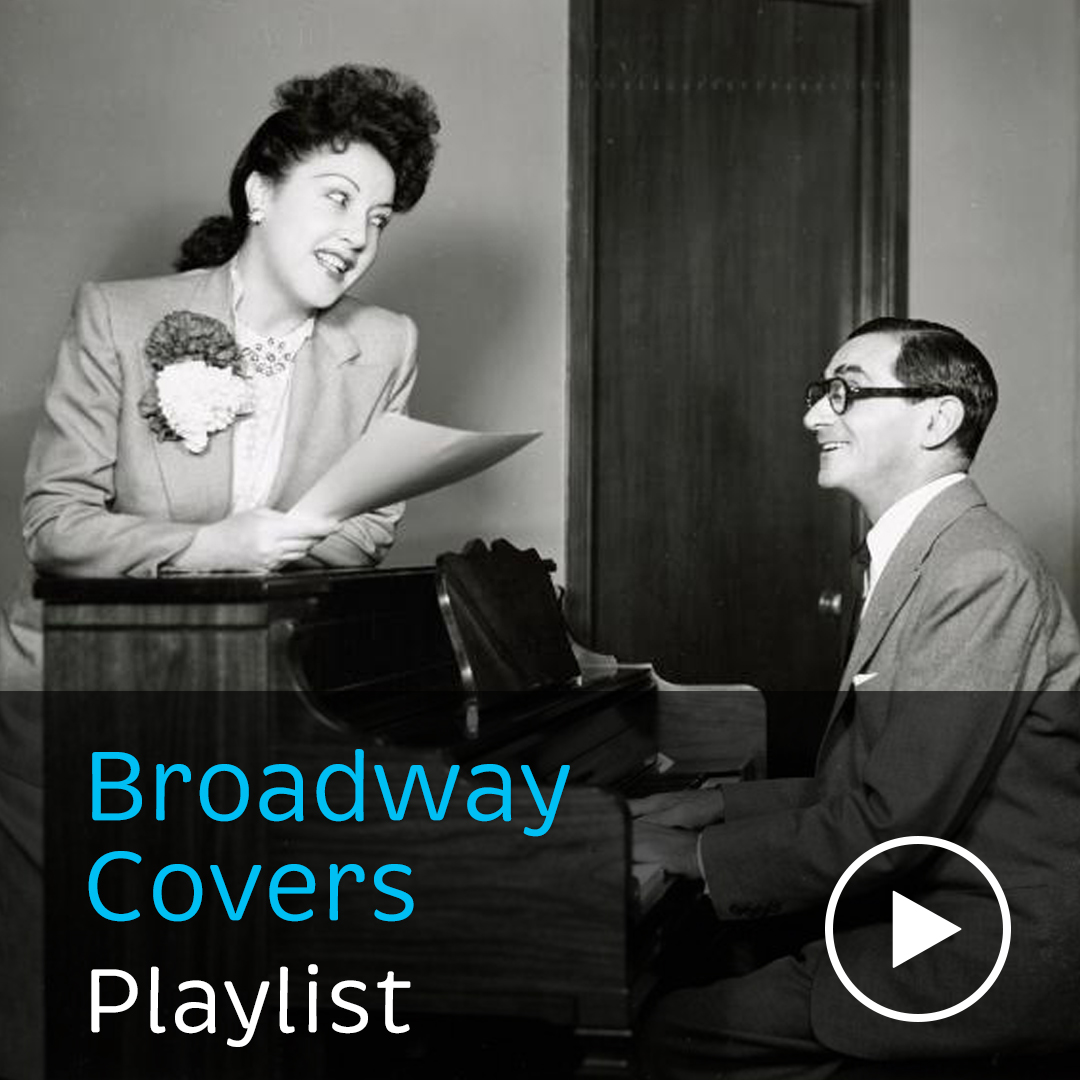 Alternative covers of some of Irving Berlin's Broadway classics from Ethel Merman, Liza Minnelli, the Glee cast and more.