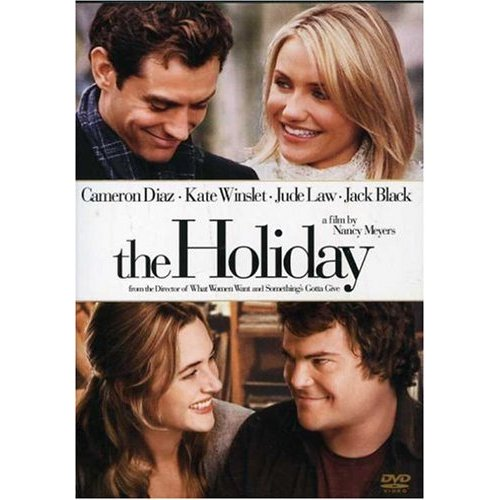 The Holiday - All around a feel-good watch! These four actors are amazing! Their homes incredible! Their relationships inspiring! We just plain love watching this movie!