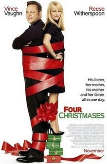 Four Christmases - Reese Witherspoon and Vince Vaughn--need we say more! Family dynamics are fascinating and this movie reassures us that our families aren't that abnormal!