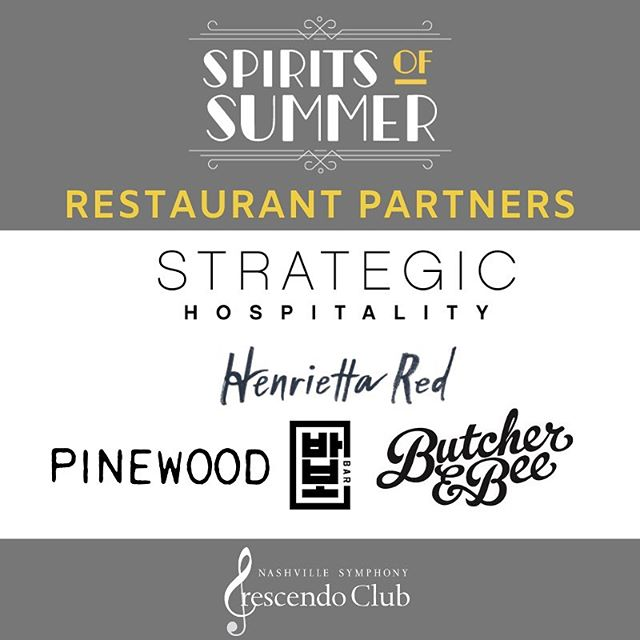 Not only will Spirits of Summer have great cocktails, you will also enjoy some tasty bites from some of Nashville's best restaurants! Big shout out to our food partners!  @strategichospitality | @henrietta_red | @pinewoodnashville | @babo_nashville | @butcherandbee