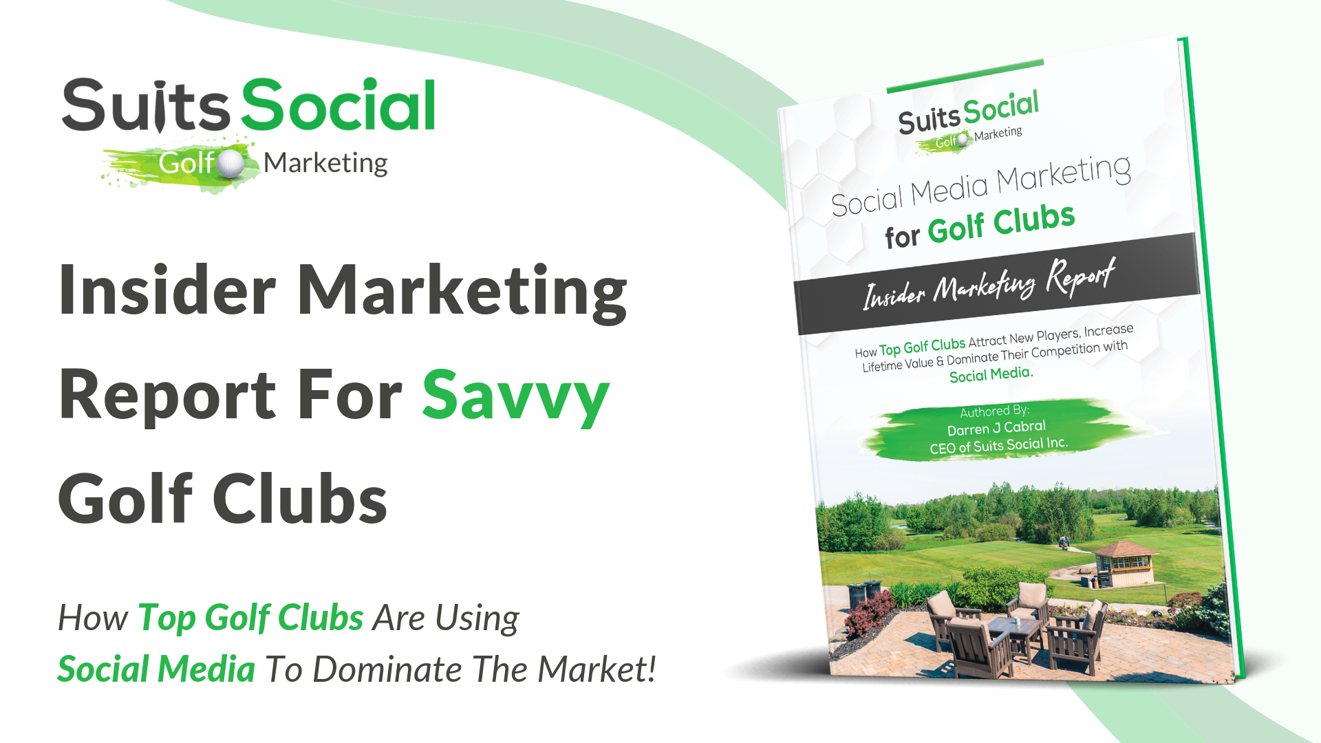 Click to download a FREE copy of our insider marketing report for Golf Clubs now!