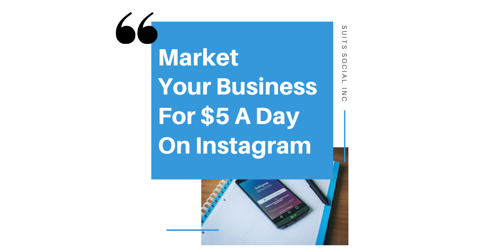 Would you like to know how you can market your business and grow your Instagram page with $5 a day! It is simple! Read our blog below to know the top-secret strategies our team at Suits Social implements to increase engagement, followers and exposure through Instagram for your business.