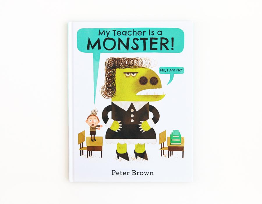 My Teacher Is a Monster | Little Lit Book Series