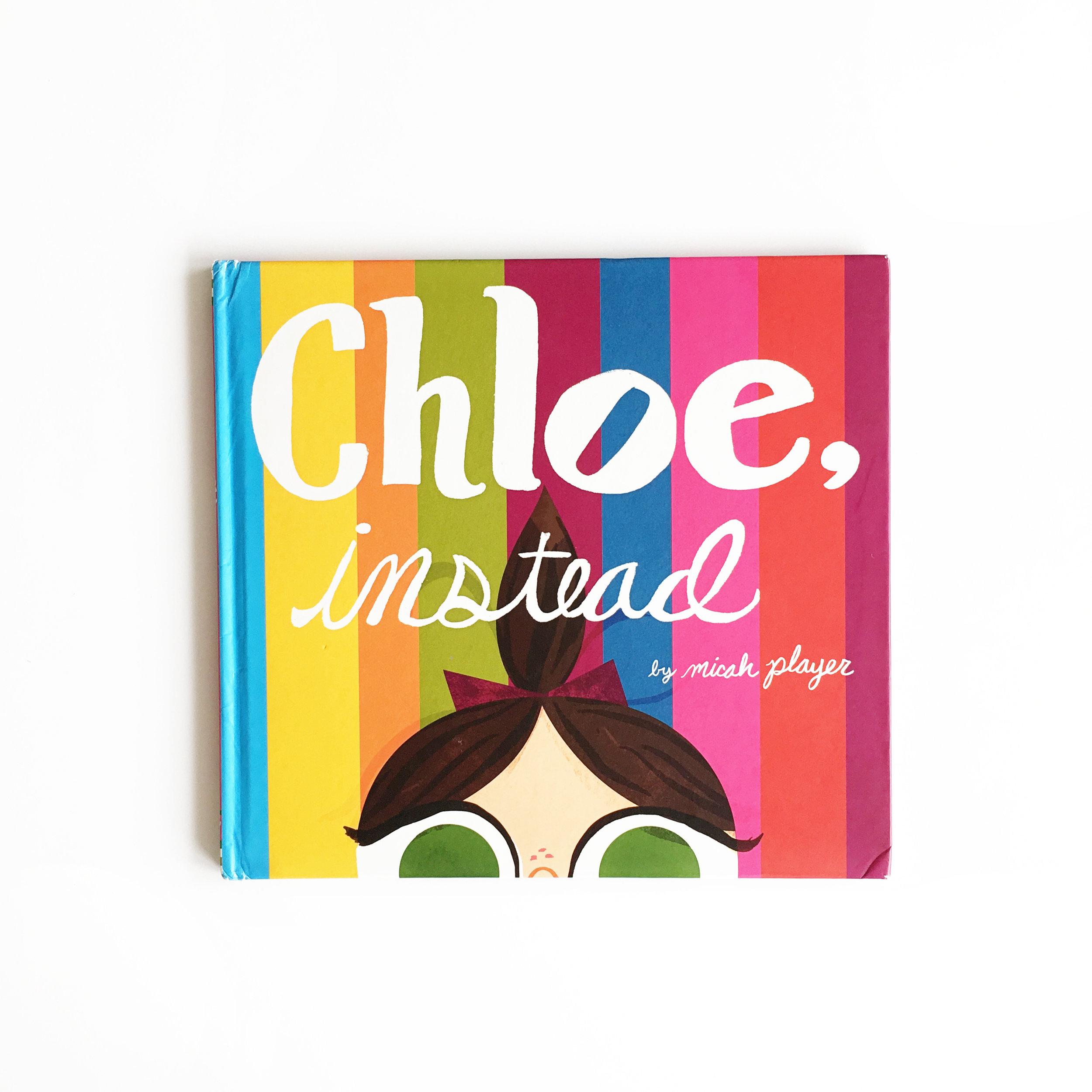 Chloe, Instead | Little Lit Book Series