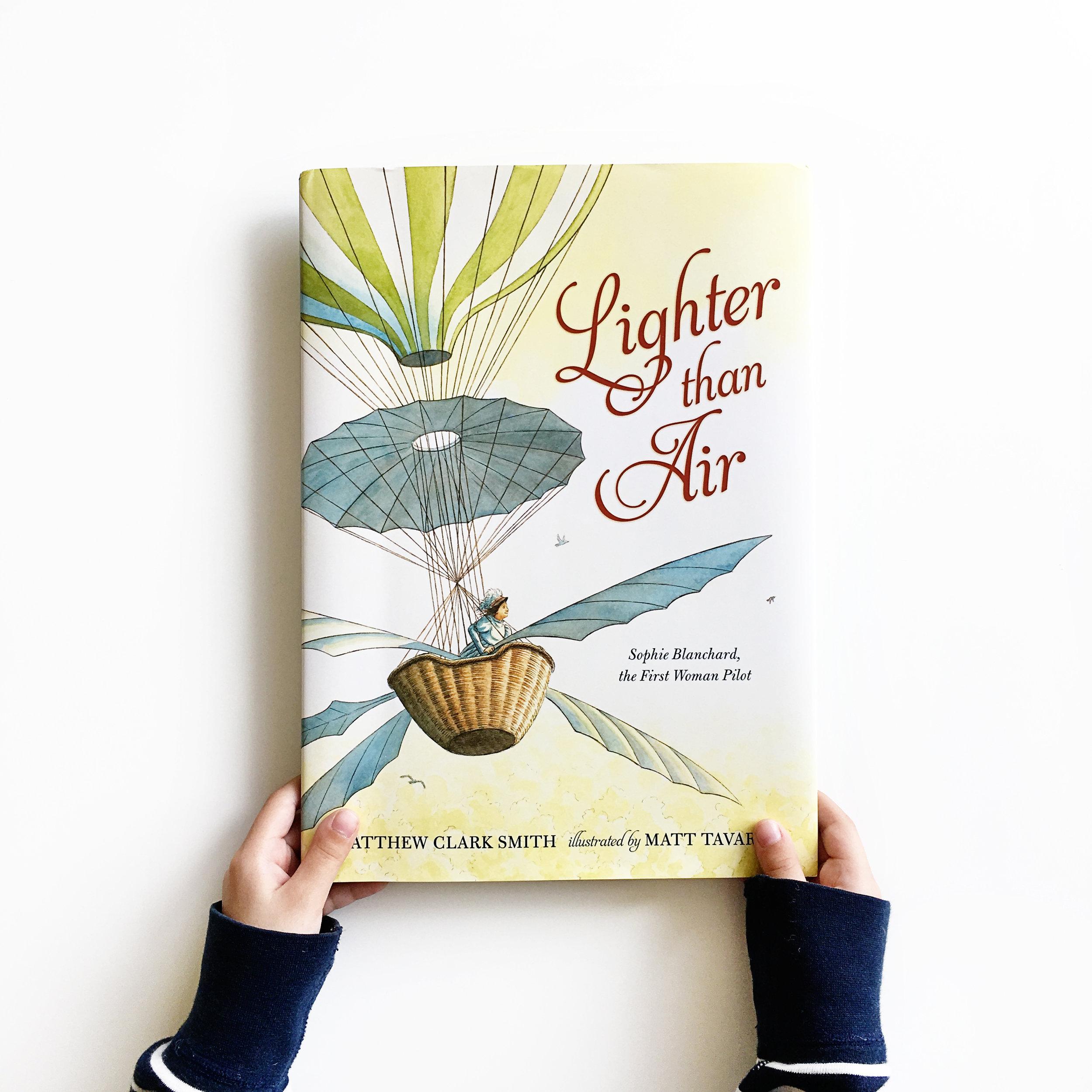 Lighter than Air: Sophie Blanchard, the First Woman Pilot | Little Lit Book Series