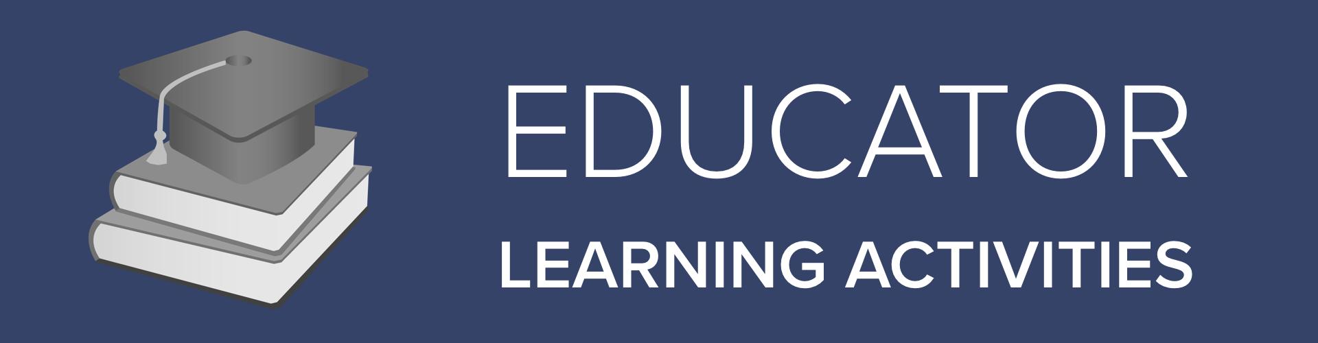 Educator Learning Activity
