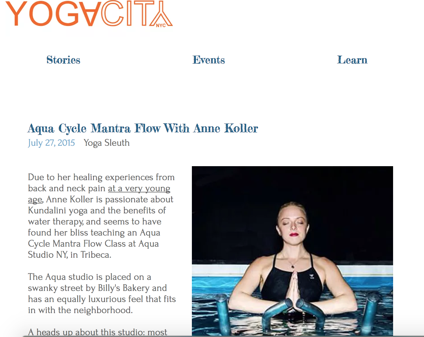 IN THE NEWS:  YogaCity NYC wrote an article about my class that combined aquacycling to mantra music with water meditation.  A Kundalini inspired water class.