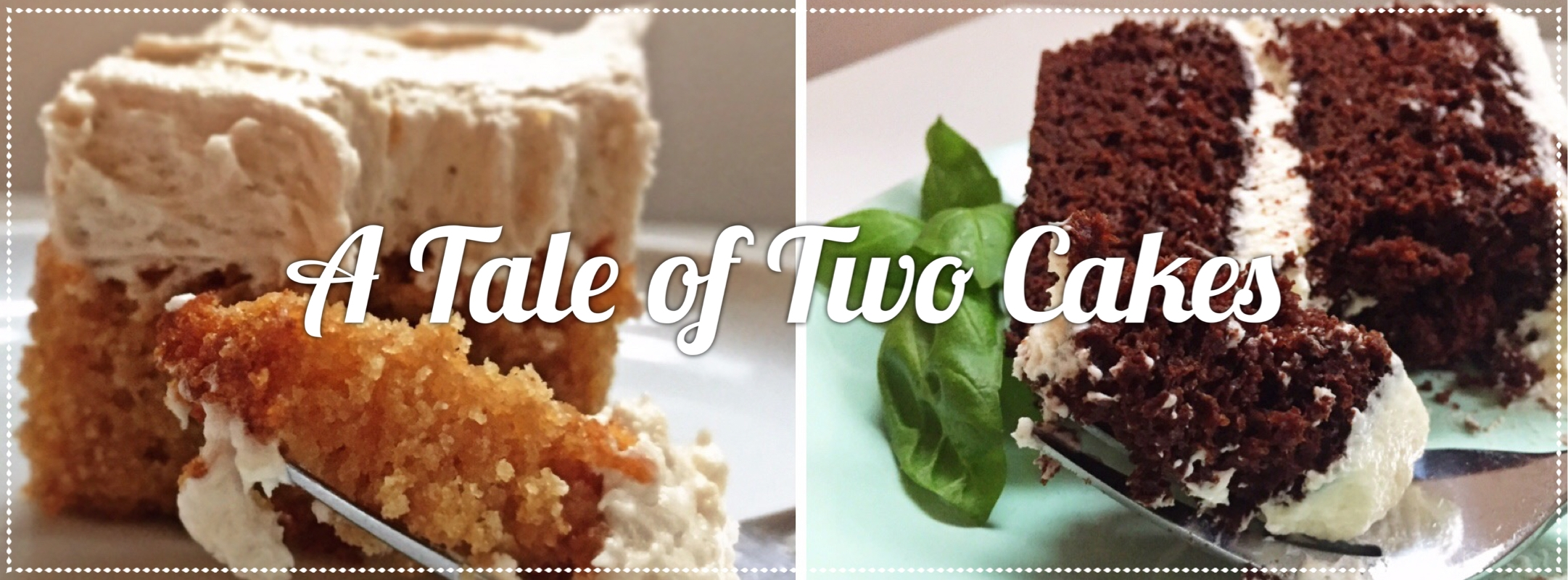 A Tale of Two Cakes
