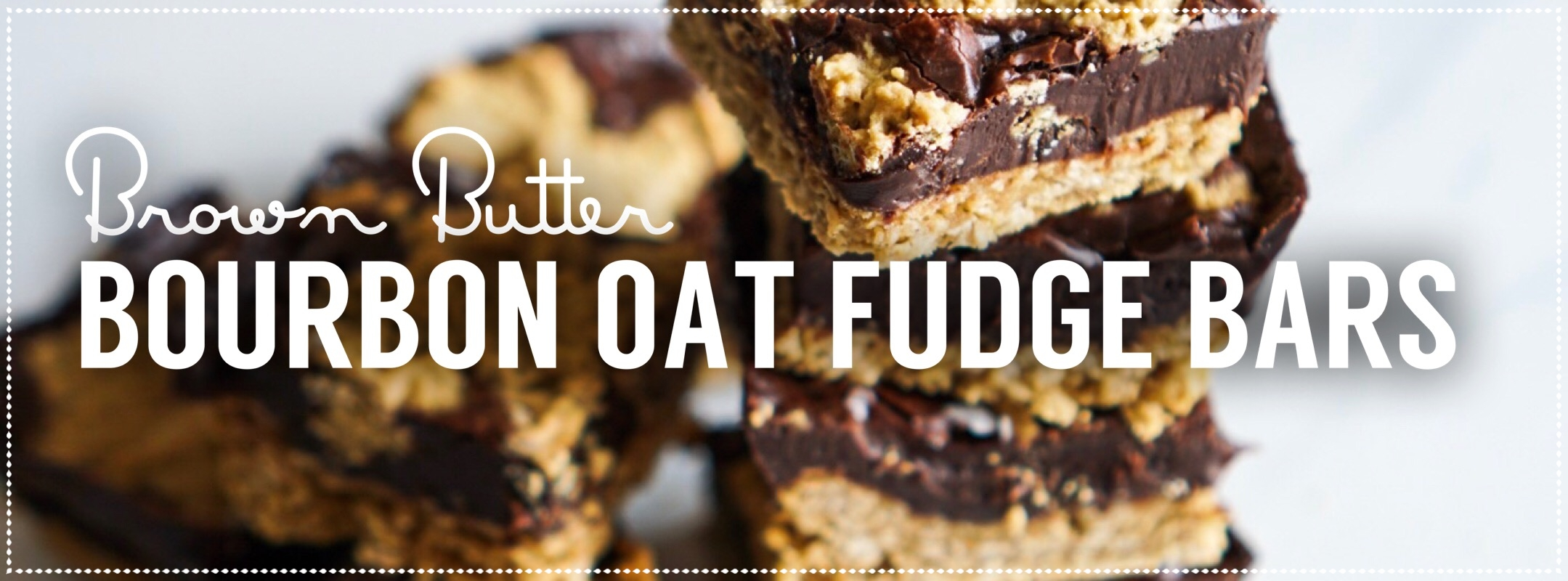 Brown Butter Bourbon Oat Fudge Bars