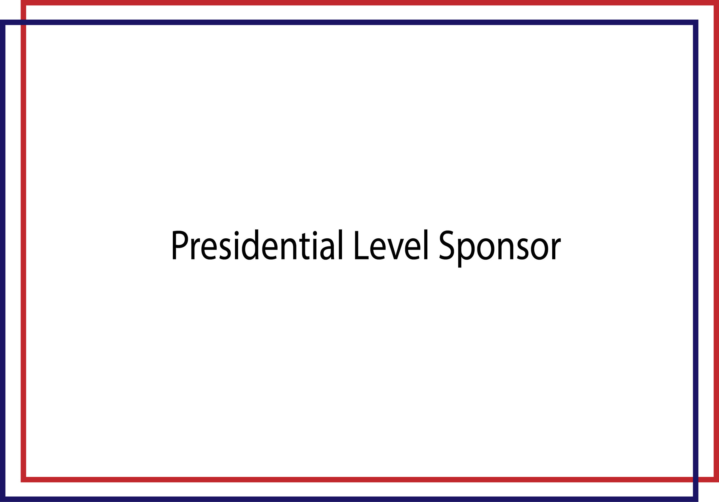 $100,000 USD Presidential Sponsor will receive: • Verbal recognition as Presidential Scholar at all Summit events • Opportunity to make short opening remarks (5 minutes maximum) at the Opening or Closing Dinner • A table of 10 seats in a preferred location at both the Opening and Closing Summit Dinners (a great opportunity to invite clients, colleagues and friends!) • 10 general Summit Registrations (a total of 10 seats for Closing Gala Dinner - see above) • Your company's 60-second video featured at the Opening or Closing Dinner • Your company logo featured on the Summit stage • Preferred seating at Summit luncheon and dinners • Listing as a Presidential Sponsor in Summit materials, including the Summit website, printed program, and press releases • Your logo featured on the Summit website linking to your corporate website