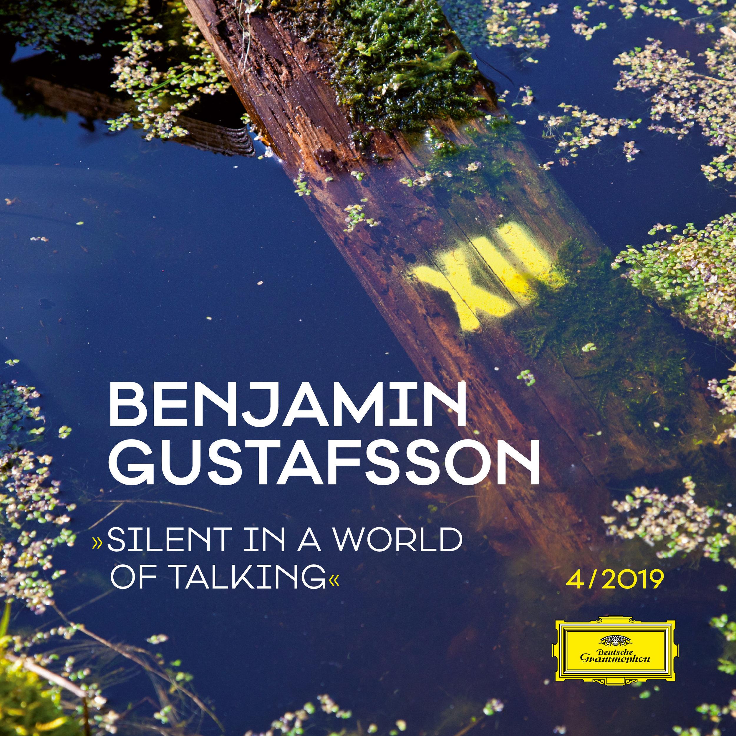 Benjamin Gustafsson – Silent In A World Of Talking.jpg