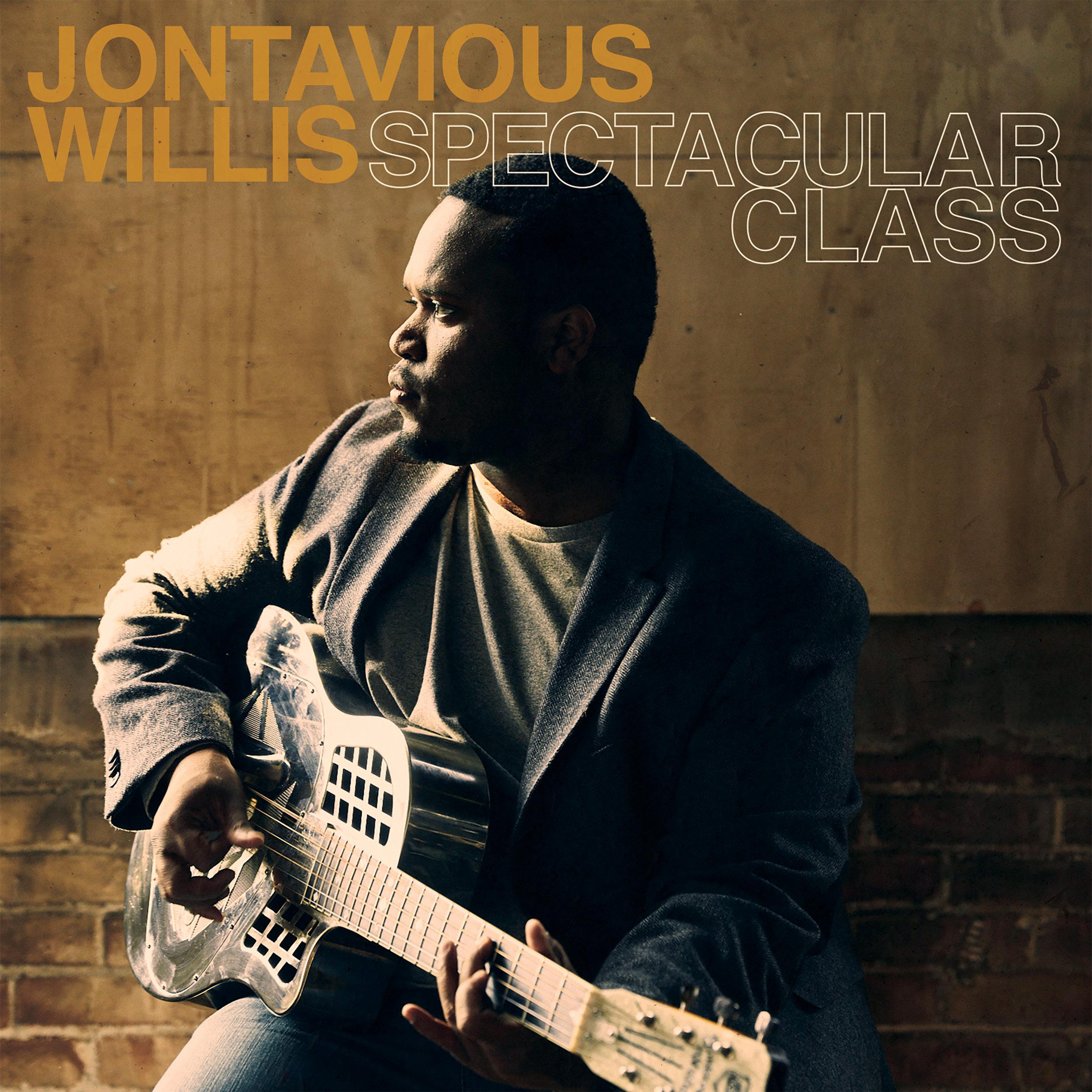 Jontavious Willis_Spectacular Class.jpg