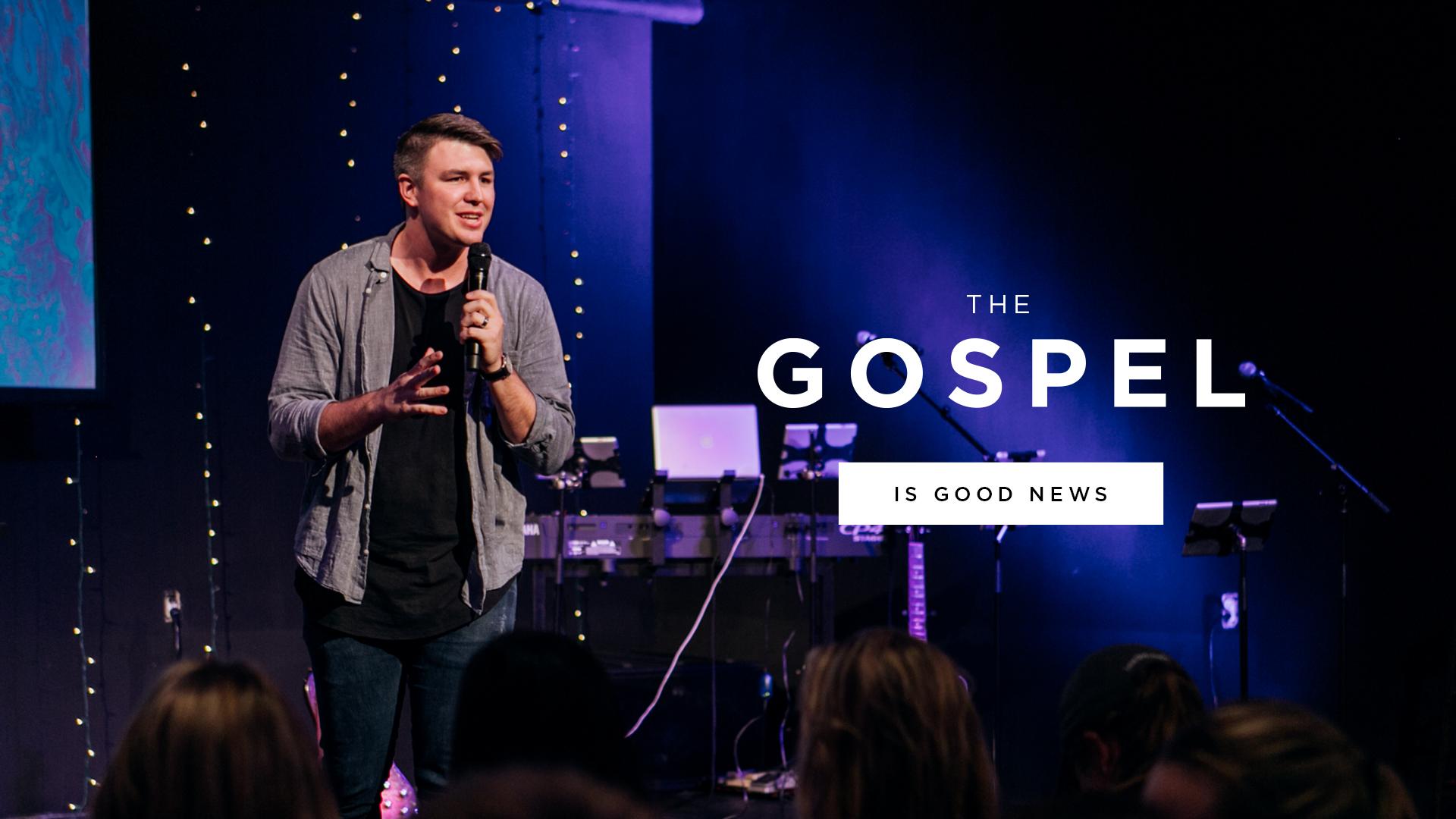The Gospel Is Good News WEB.jpg