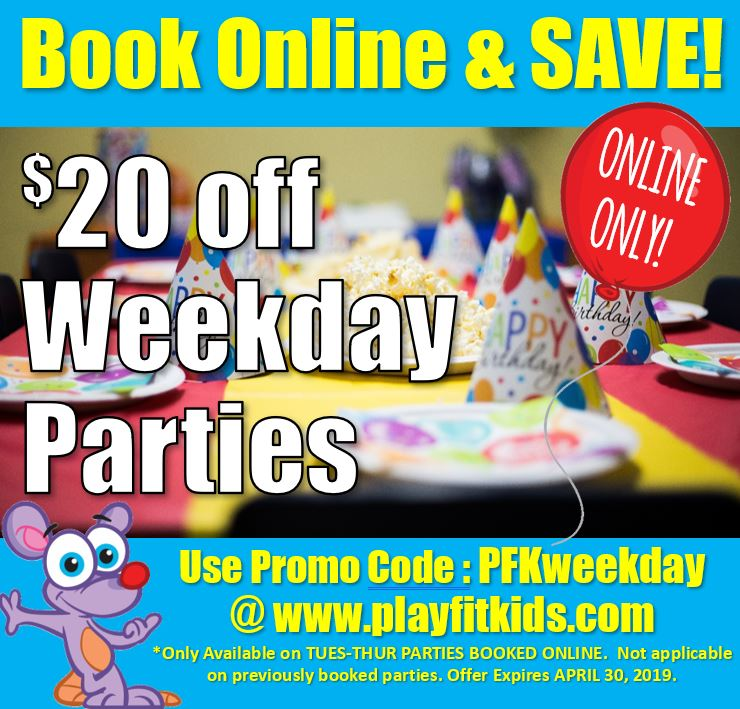 book online $20 off weekday parties APR 2019.JPG