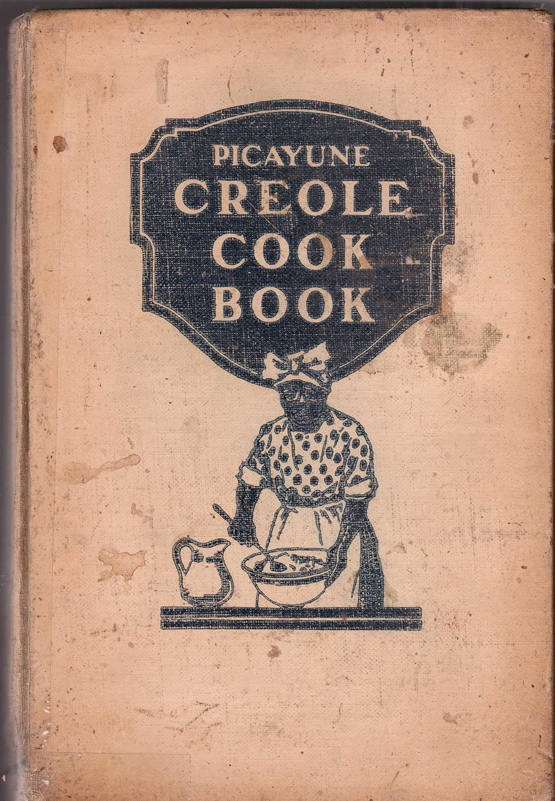Picayune Creole Cookbook  I am a collector of this wonderful cookbook. It is about hundred years old and I adore it. Happy to share a recipe or two. Personal favorite is Court Bouillon!