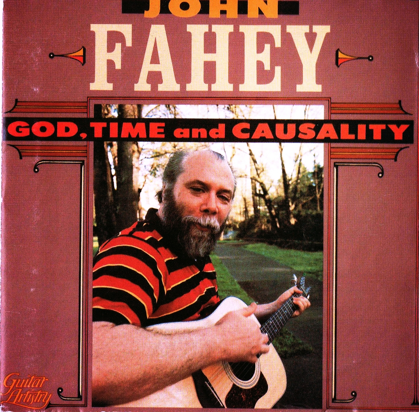 John Fahey, God, Time & Causality