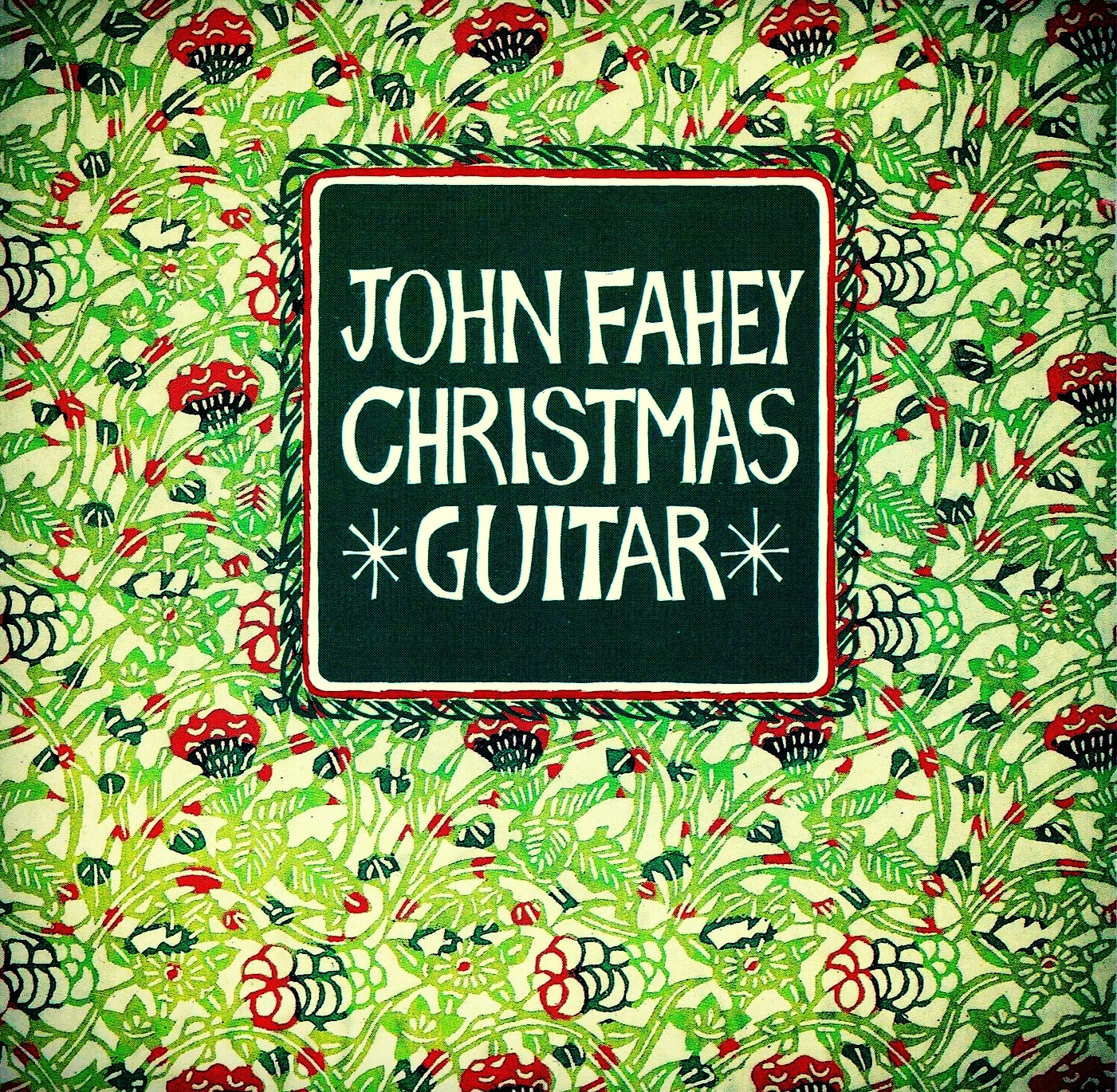 John Fahey, Christmas Guitar Vol. 1