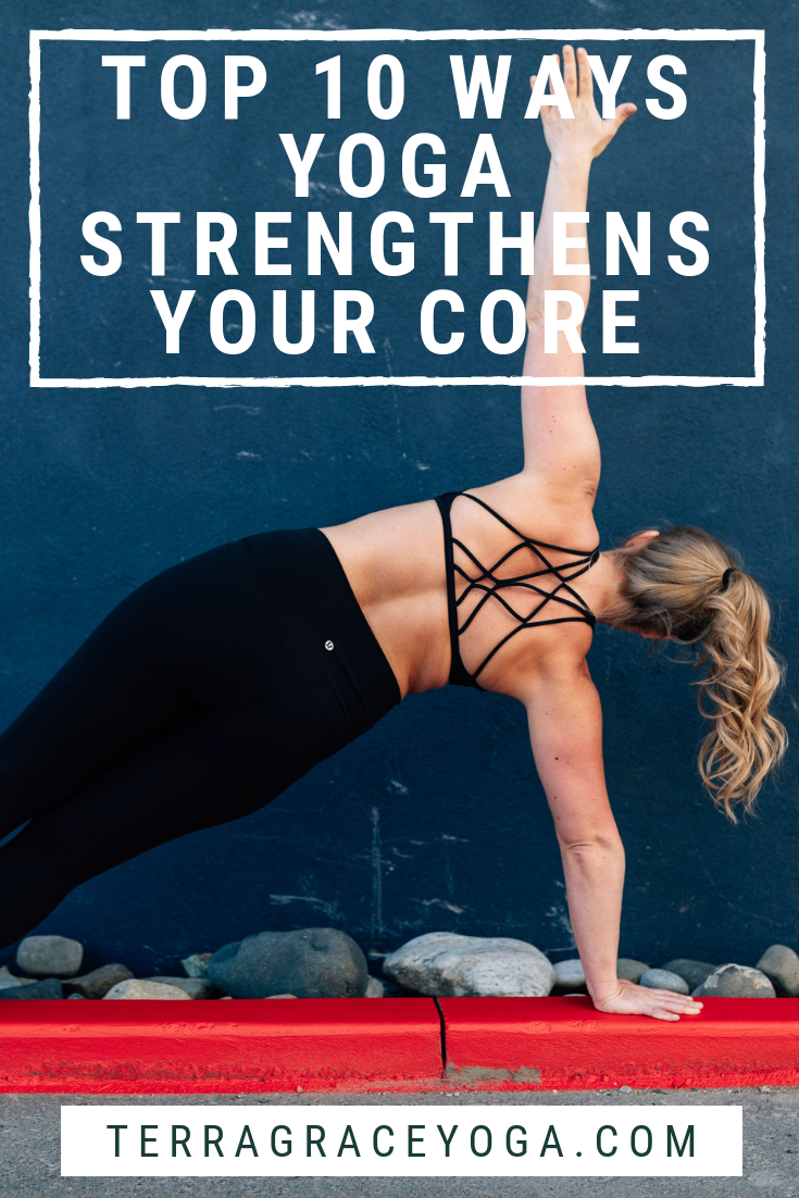 Why you should choose yoga to strengthen your abdominal muscles and build a strong core