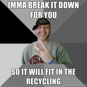 Be a responsible heifer, RECYCLE!