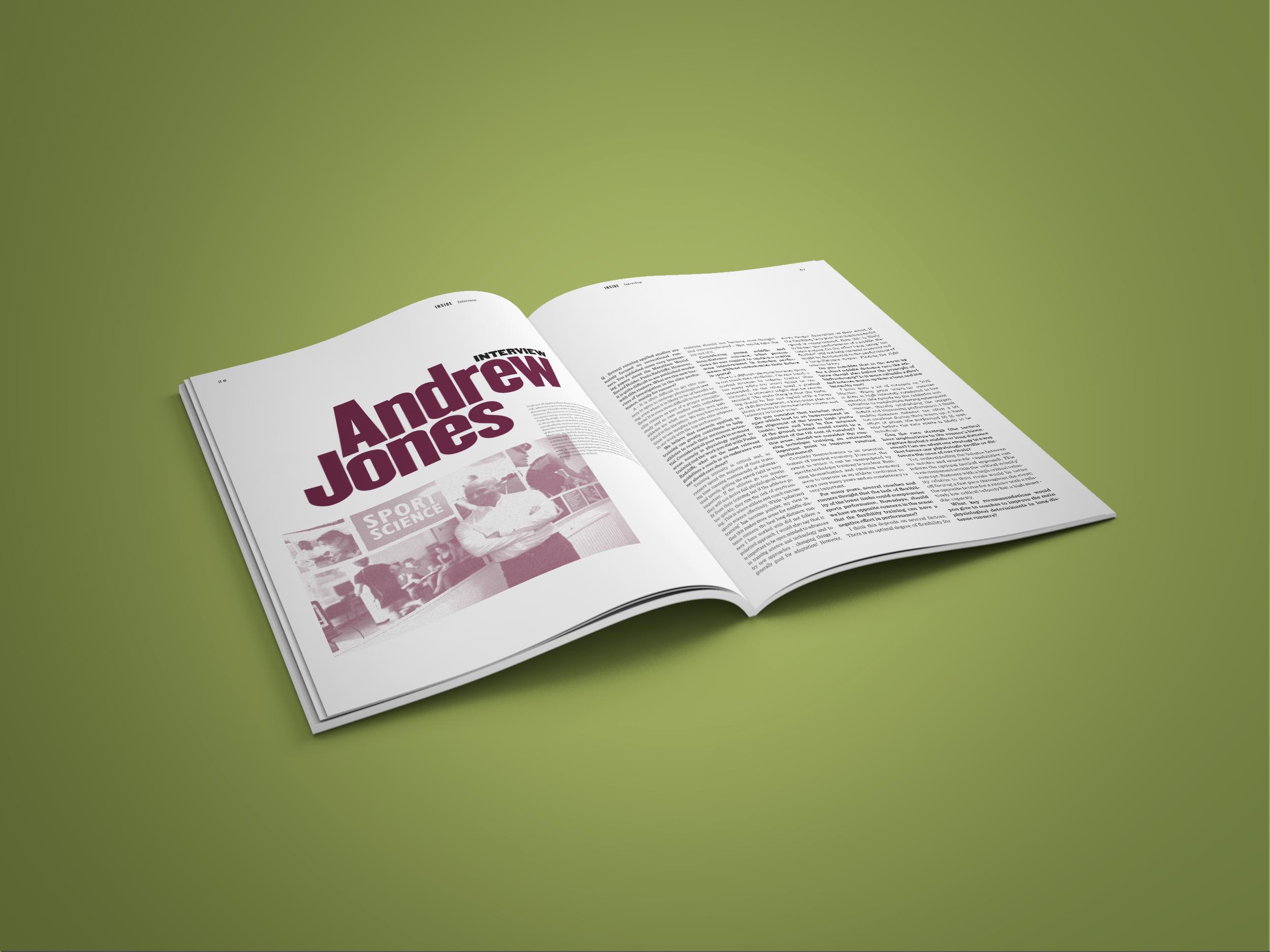 Andrew Jones é um investigador reputado no desporto e que foi durante vários anos responsável pela avaliação da recordista do mundo da Maratona, Paula Radcliffe. Tem na edição nº 2 uma entrevista com conteúdos muito relevantes.