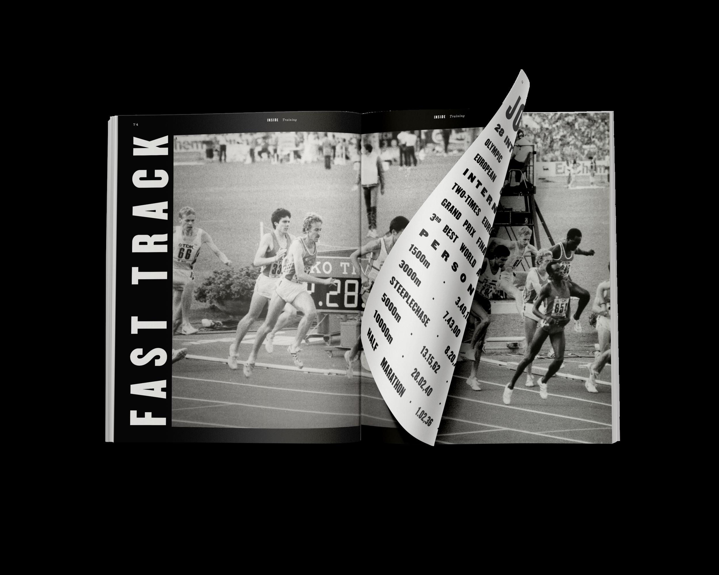 FAST TRACK TRAININGS é uma análise cuidadosa de 16 anos de treino, no que diz respeito aos treinos específicos de corrida do atleta José Regalo. Está publicada na edição nº 1. Todas as edições abordam aspetos práticos do treino.