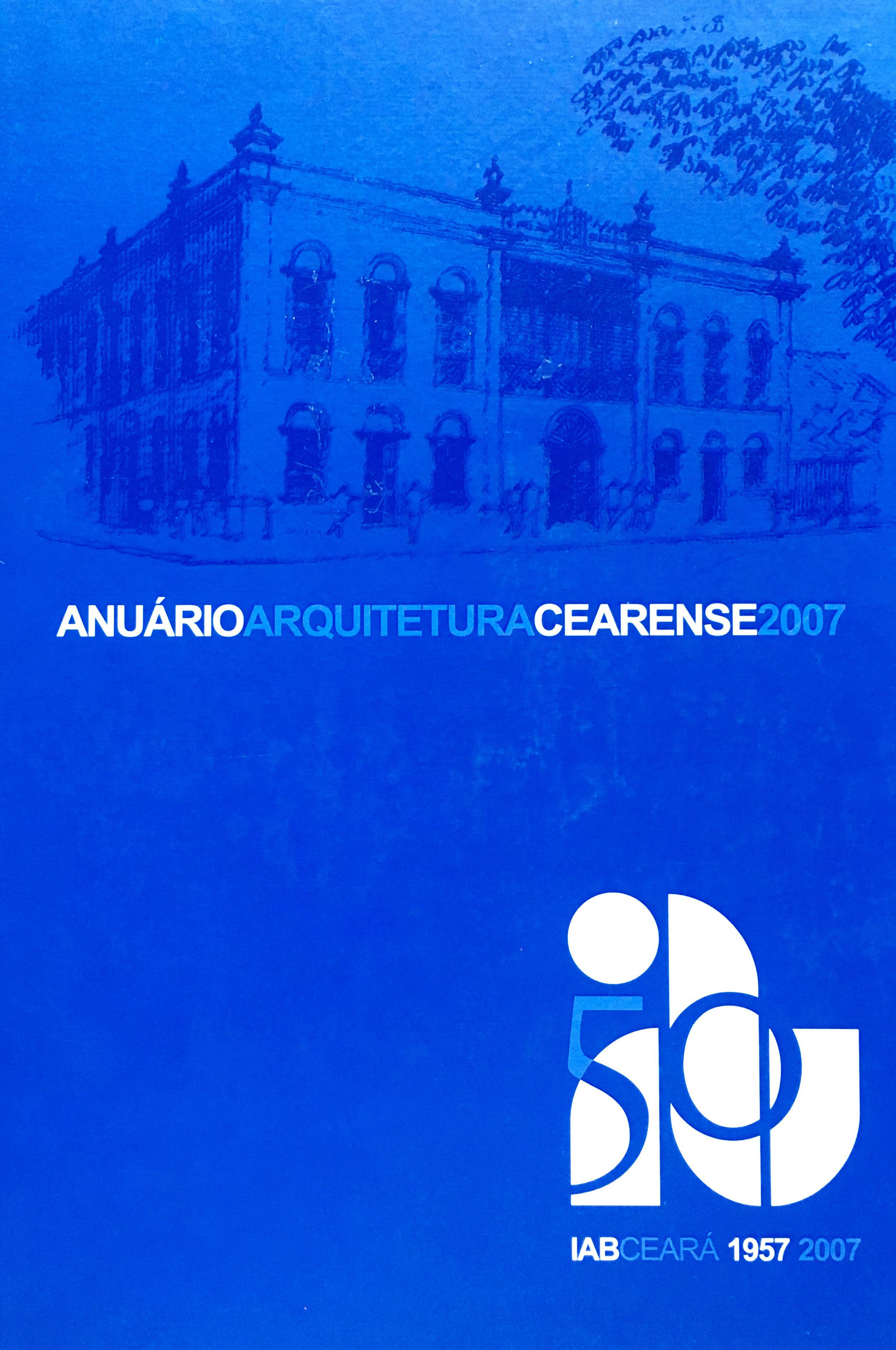 Anuário arquitetura <br /> cearense 2007