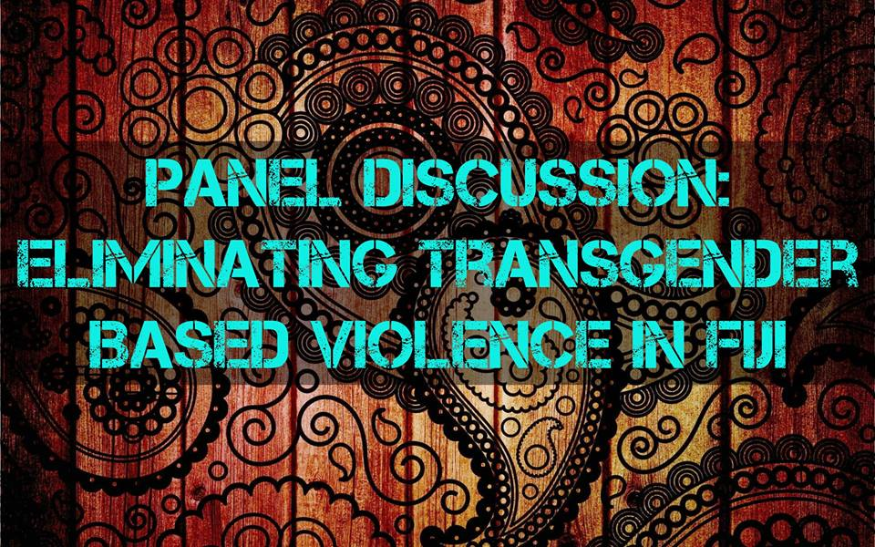 The Trans Coalition Fiji invites you to a panel discussion on Friday 27th, November, 2015 scheduled in Labasa and Lautoka.   LAUTOKA  Venue: Ministry of Youth & Sports, Lautoka  Time: 1pm (Contact Gone Ni Bure Bau for more info)  LABASA Venue: Nasea Health Centre, Labasa Time: 6pm (Contact  Sione Natua  for more info)