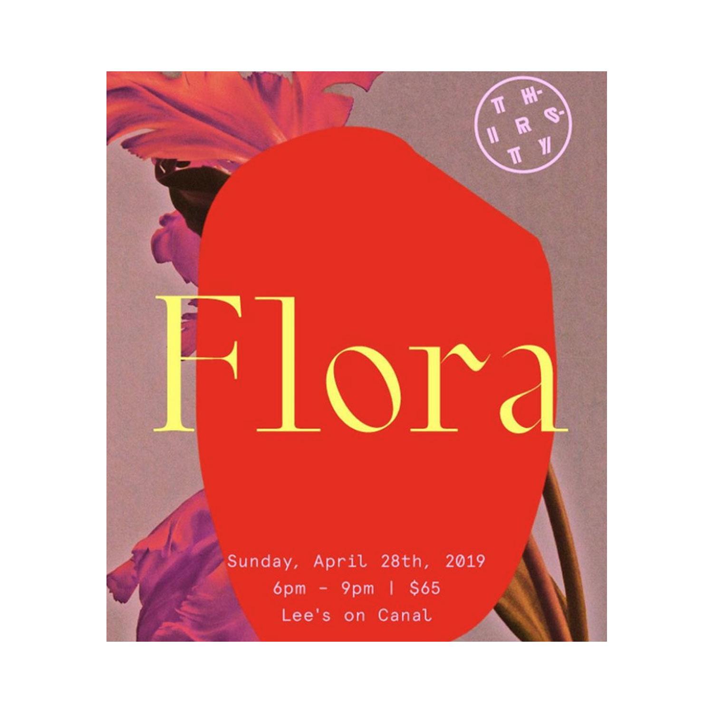 THIRSTY THIRSTY: FLORA