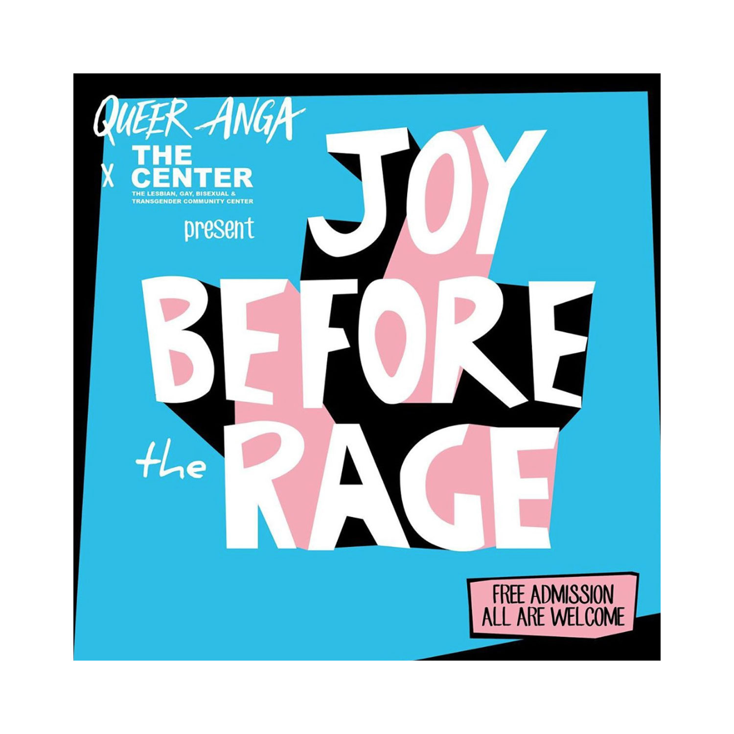 QUEER ANGA X THE CENTER PRESENTS: JOY BEFORE THE RAGE, JUNE 28