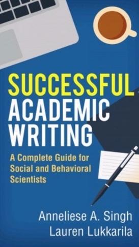 Successful Academic Writing   (Singh & Lukkarila)    More Info