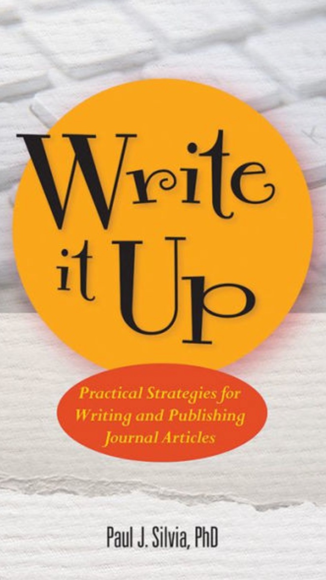 Write It Up: Practical Strategies for Writing and Publishing Journal Articles   (Silvia)    More Info
