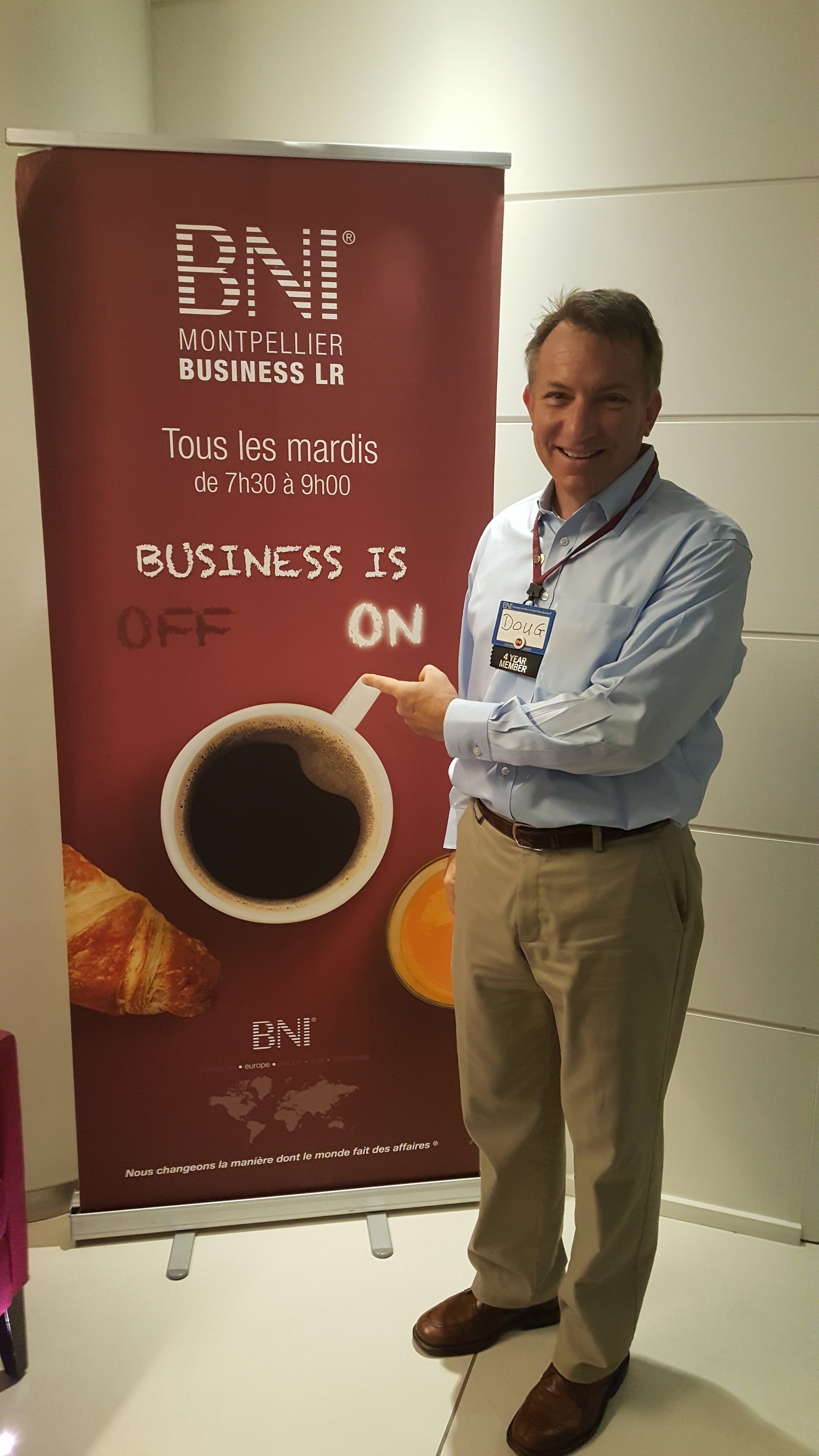 BNI Montpellier! Yes, that's my USA name badge...