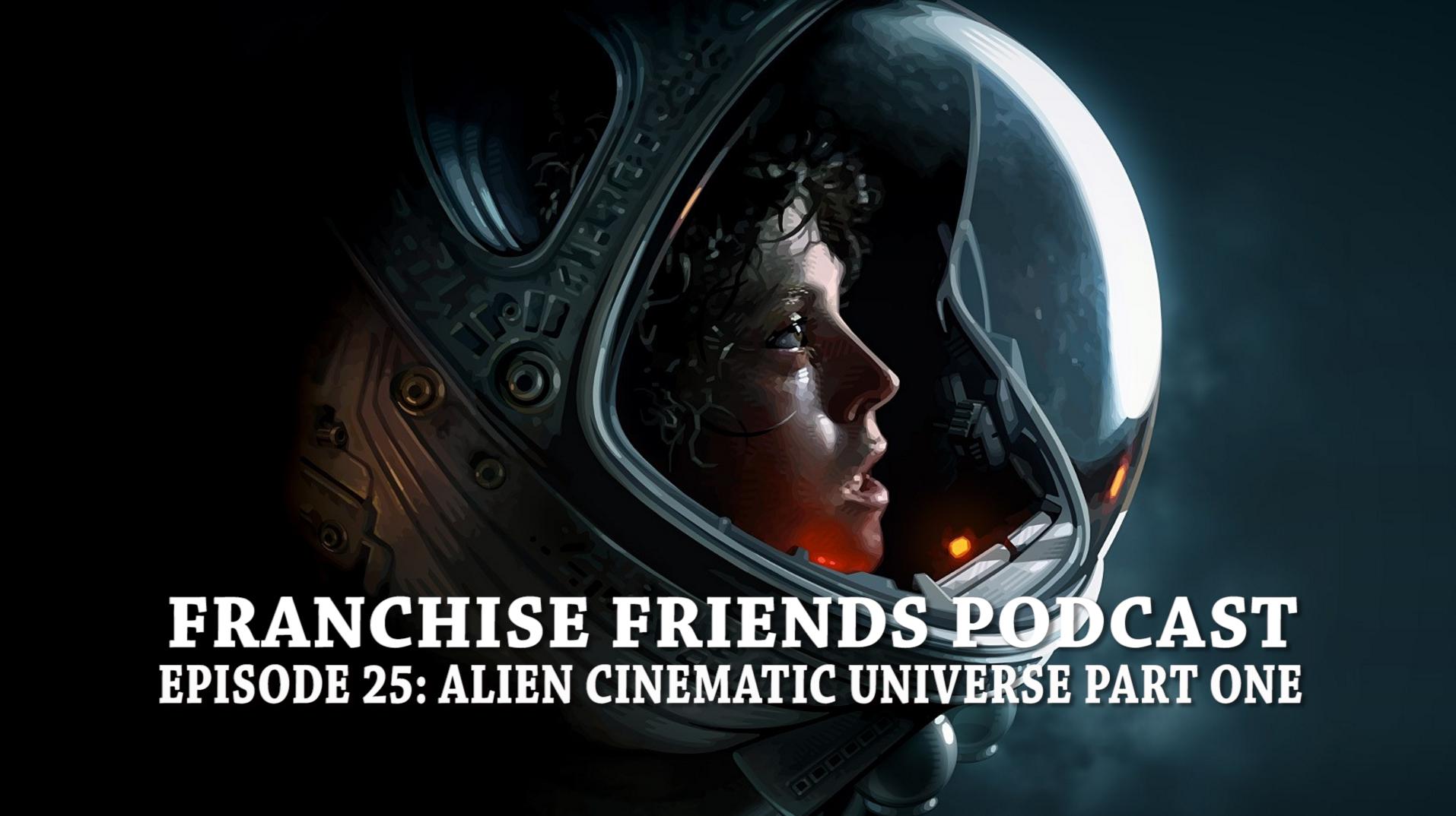alien franchise friends