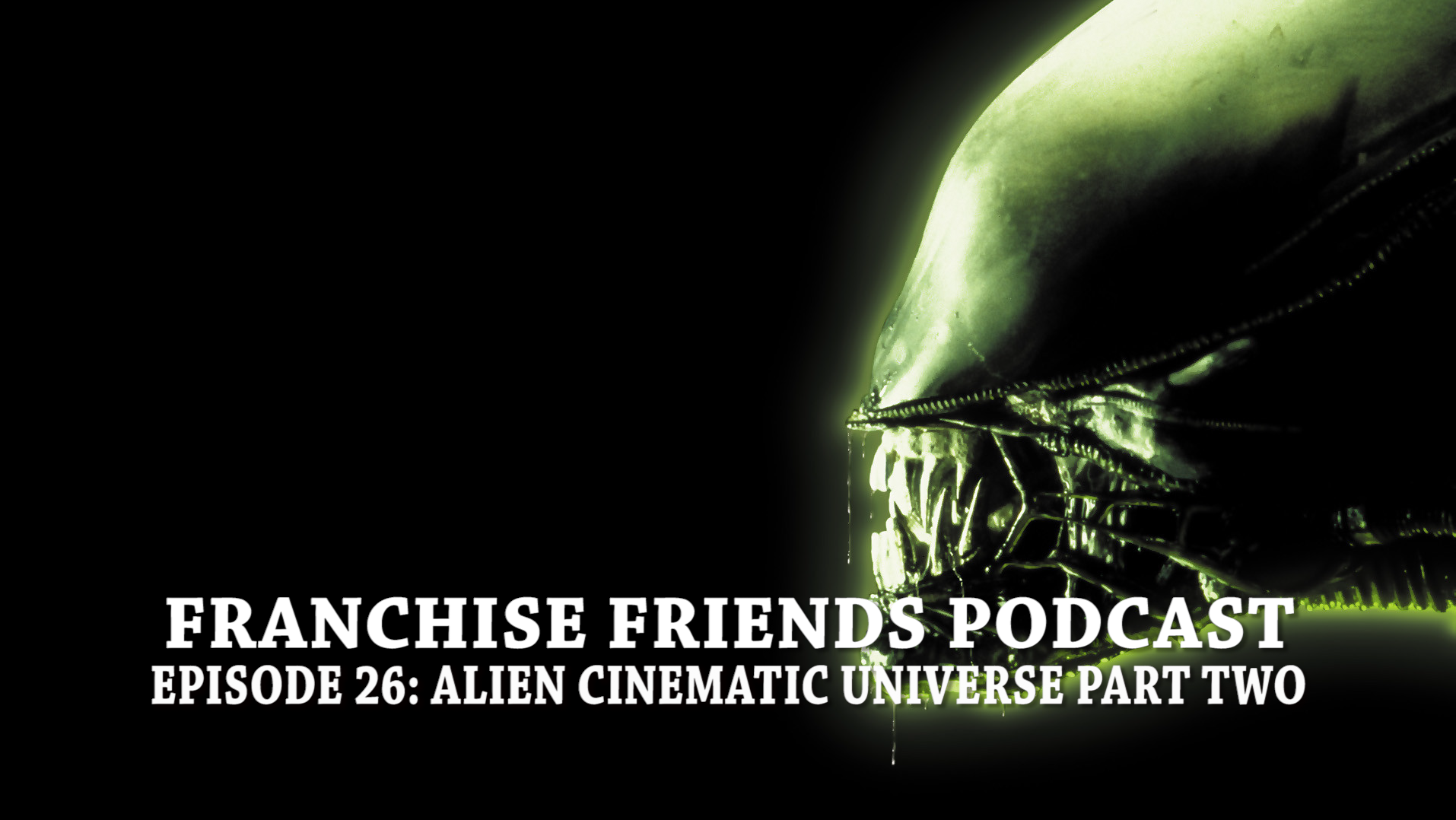 franchise friends alien
