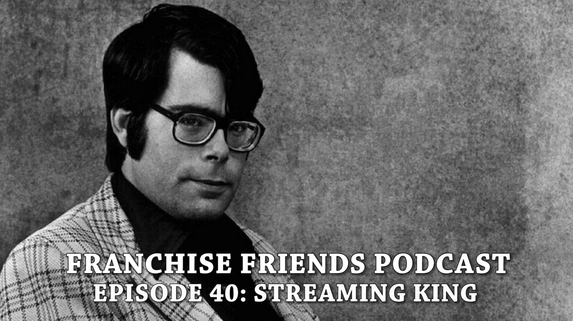 STEPHENKING_FRANCHISEFRIENDS