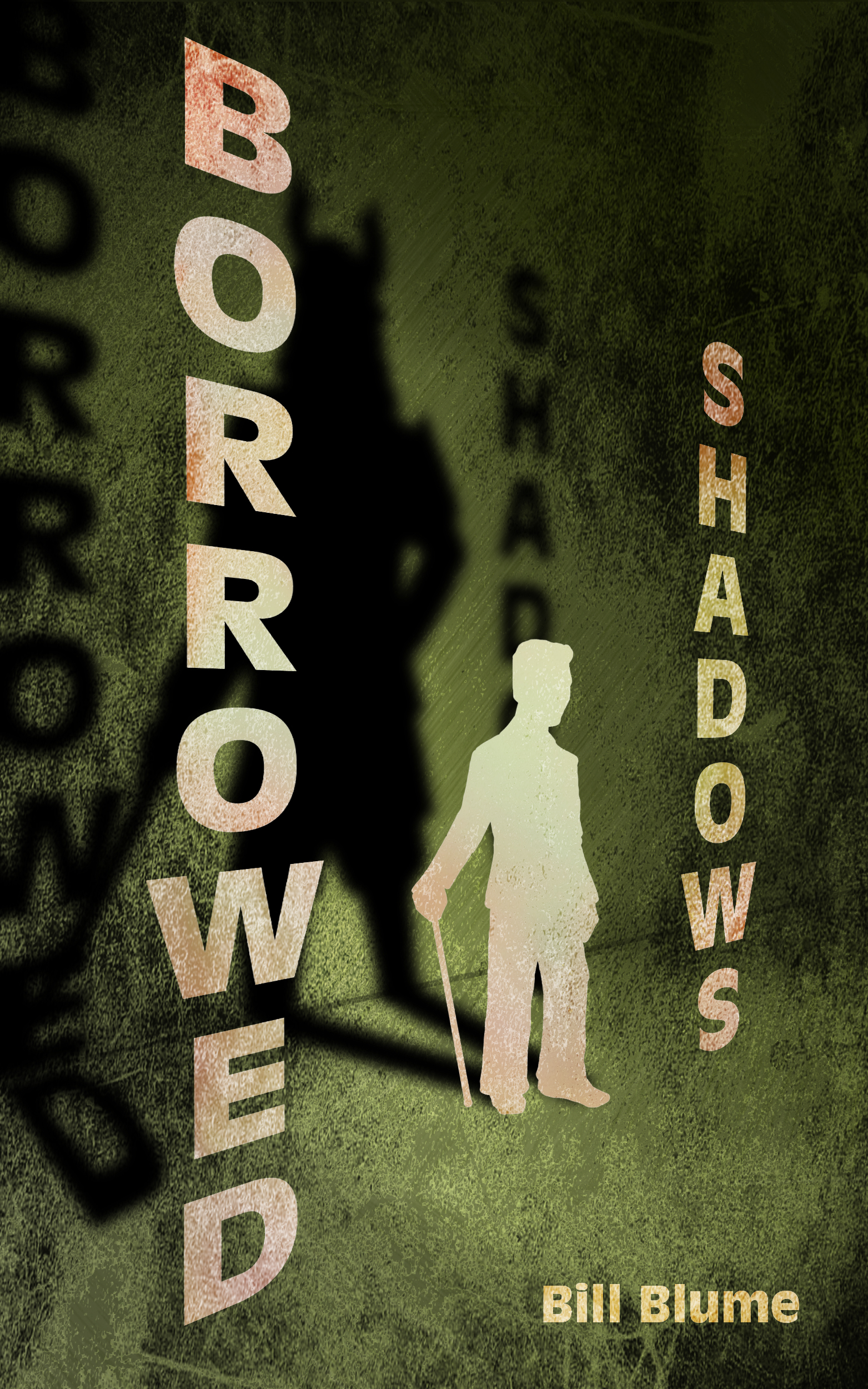 Borrowed Shadows by Bill Blume