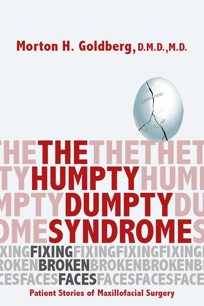 Humpty Dumpty Syndrome by Dr. Morton Goldberg