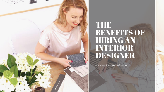 the benefits of hiring an interior designer.png