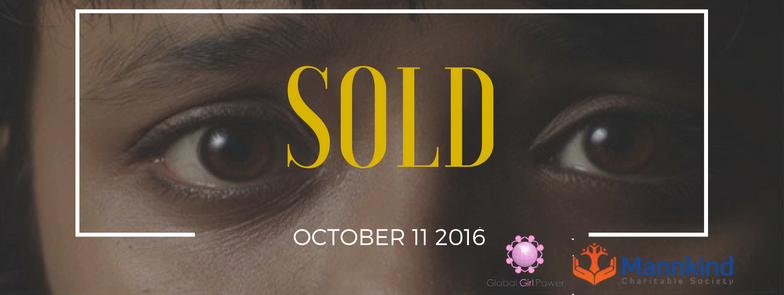 You are invited to view the screening of SOLD the movie