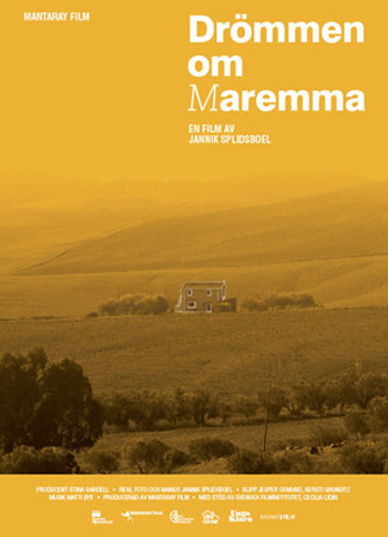Drömmen om Maremma (2013)  Dir: Jannik Splidsboel Prod: Mantaray Film  Watch trailer