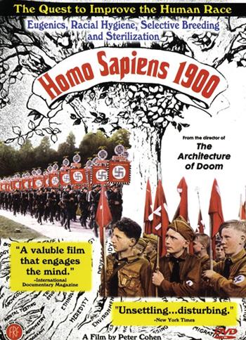 Homo Sapiens 1900 (1998)  Dir: Peter Cohen Prod: SVT
