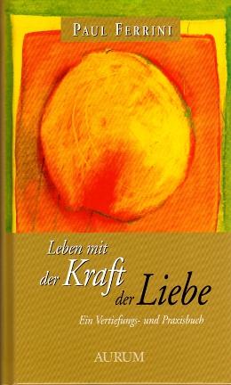 German Power of Love Leben_mit_der_Kraft_der_Liebesmall001.jpg