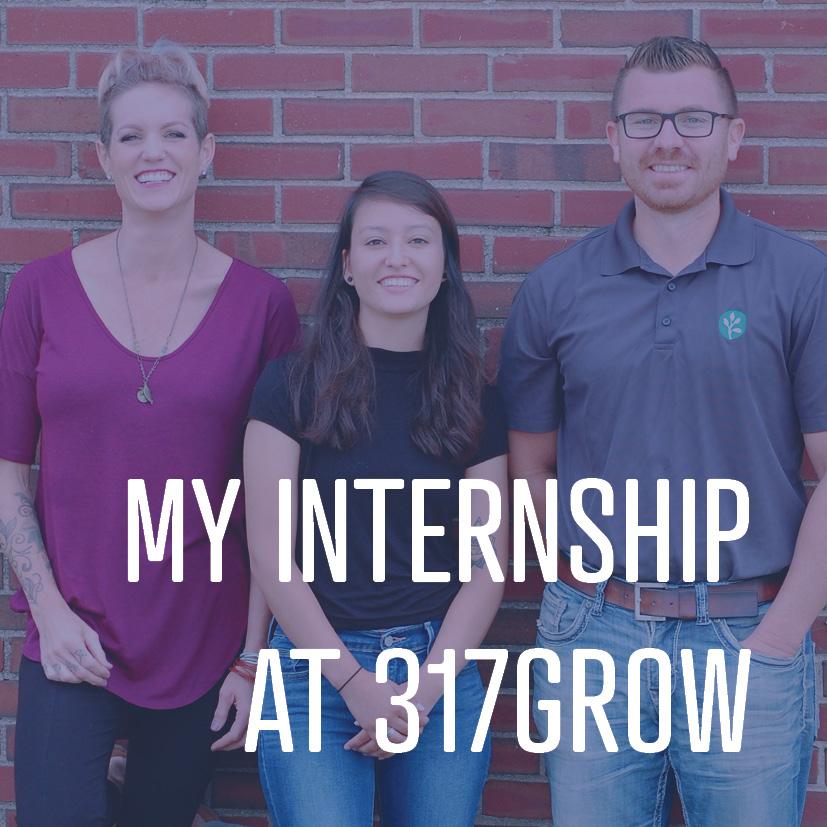 08-11-17 evelyn- my internship at 317grow.jpg