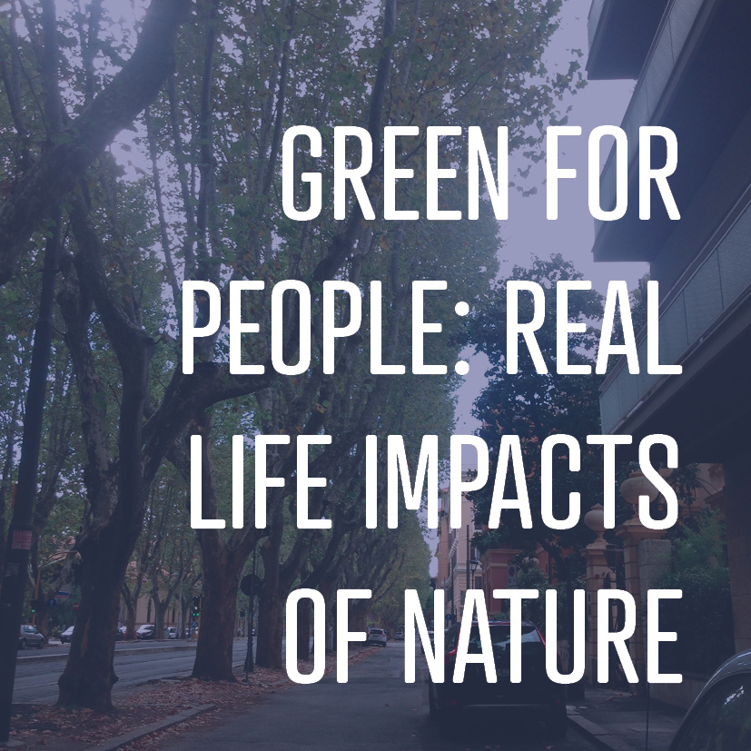 If you apply the biological impacts of nature to your life and community, the impacts are impressive.