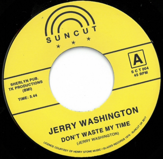 JERRY WASHINGTON / TIMMY THOMAS    A- Don't Waste My Time  B - It's What They Can't See