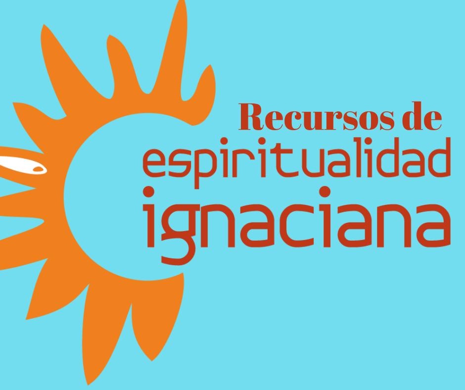 Espiritualidad Ignaciana 2.jpg