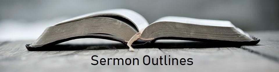 Sermon Outlines — Vineyard Church