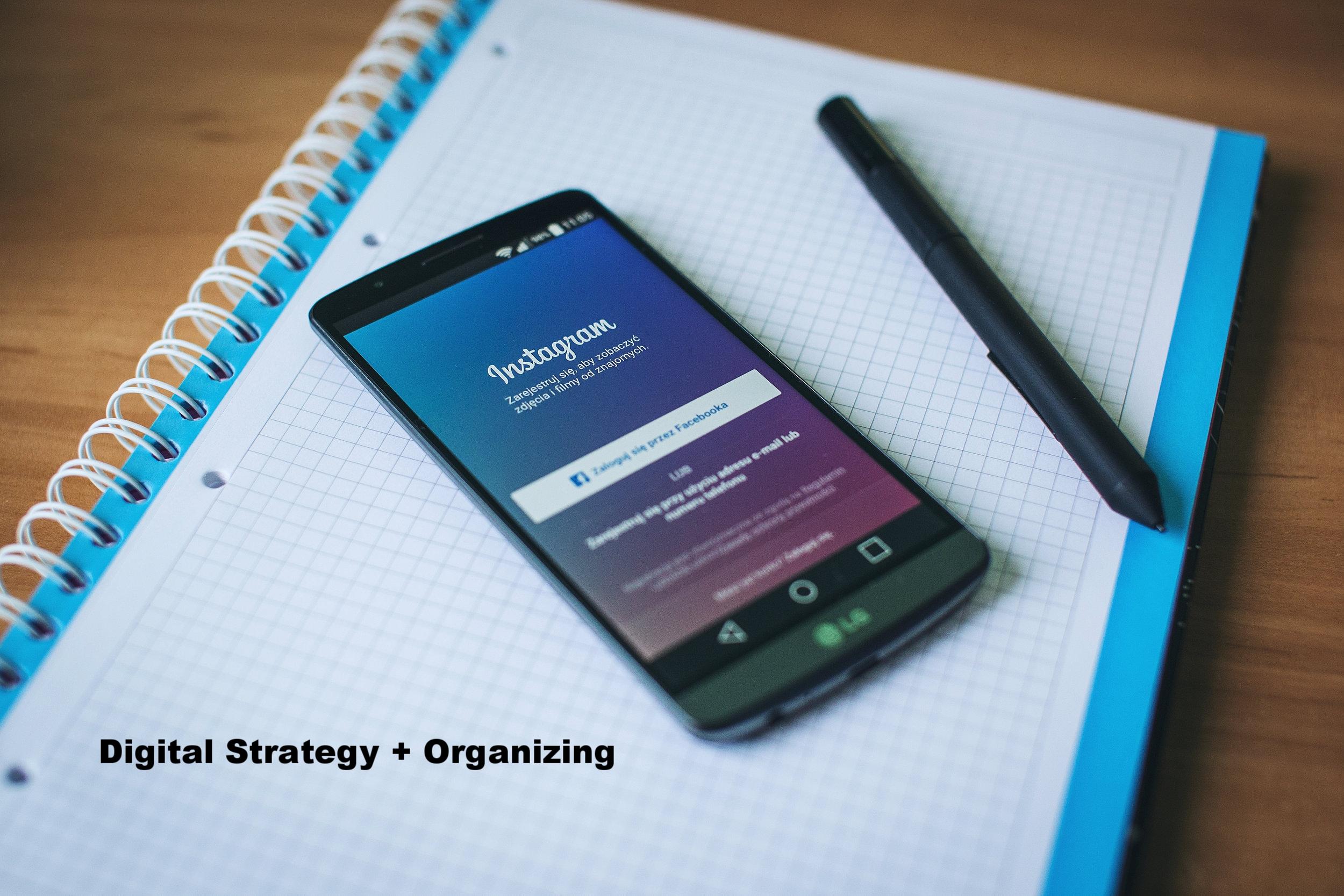 Digital Strategy + Organizing