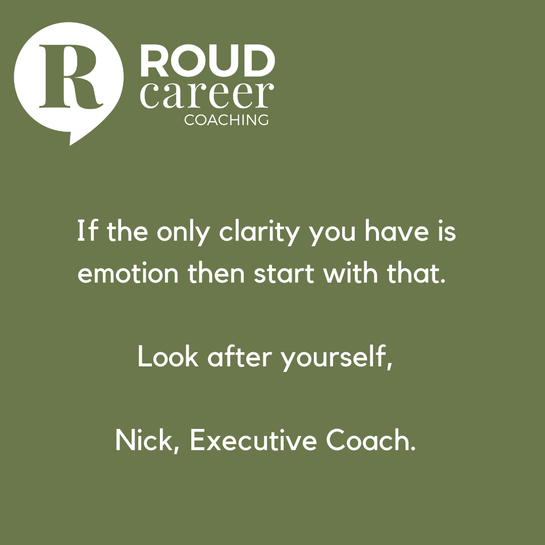 Inspiring you with a few chosen words. Nick, Executive Coach, Roud Career Coaching
